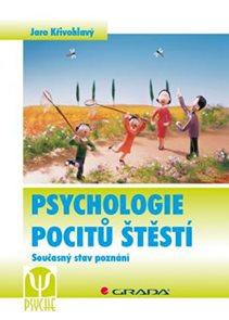 Psychologie pocitů štěstí - Současný stav poznání