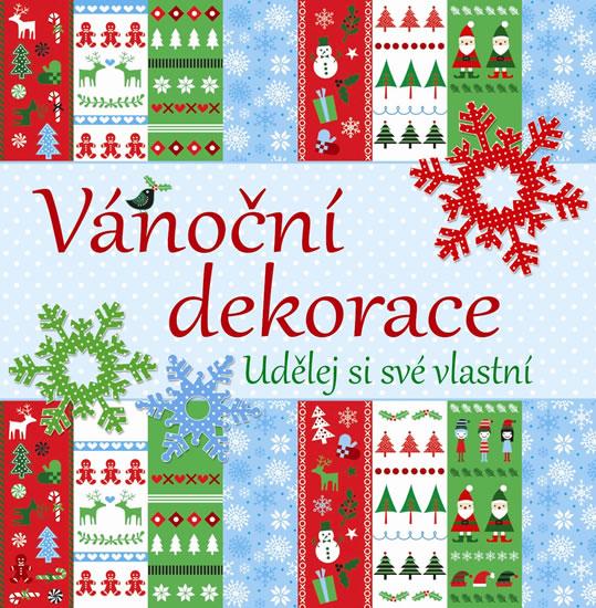 Vánoční dekorace - udělej si své vlastní - neuveden