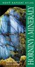 Horniny a minerály - Nový kapesní atlas