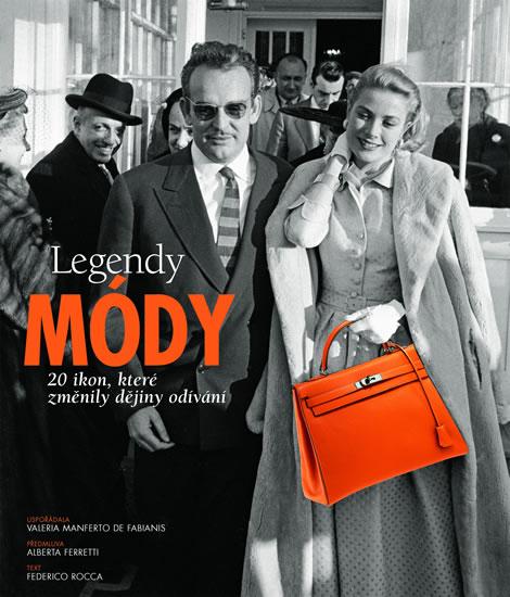 Legendy módy - 20 ikon, které změnily dějiny odívání - Rocca Federico