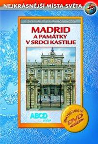 Madrid a památky v srdci Kastilie DVD - Nejkrásnější místa světa
