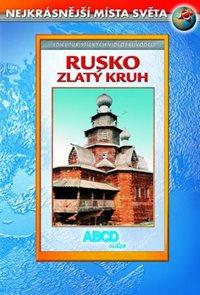 Rusko – Zlatý Kruh DVD - Nejkrásnější místa světa