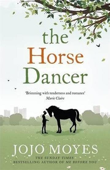 The Horse Dancer (anglicky) - Moyesová Jojo