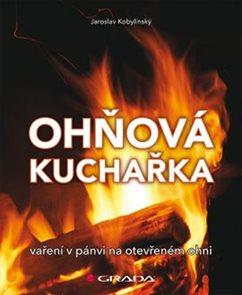 Ohňová kuchařka - Vaření na pánvi na otevřeném ohni