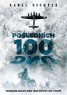 Posledních 100 dnů - Pozoruhodné události konce druhé světové války v Evropě
