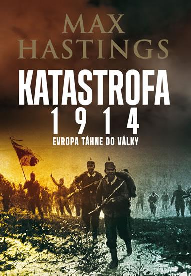 Katastrofa 1914 - Hastings Max