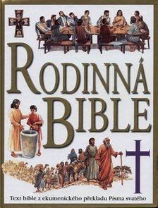 Rodinná bible - Text z Bible z ekumenického překladu Písma svatého