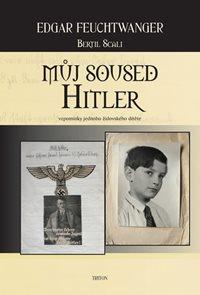 Můj soused Hitler - vzpomínky jednoho židovského dítěte