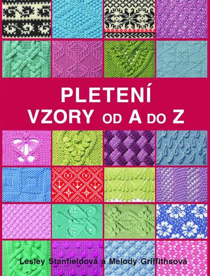 Pletení - Vzory od A do Z - neuveden - 19x25 cm