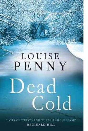 Dead Cold (Inspector Gamache 2) - Pennyová Louise