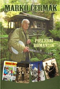 Marko Čermák - Poslední romantik - 2. doplněné vydání