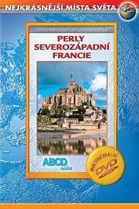 Perly Severozápadní Francie DVD - Nejkrásnější místa světa