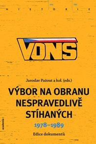 VONS - Výbor na obranu nespravedlivě stíhaných 1978-1989