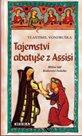 Tajemství abatyše z Assisi - Hříšní lidé