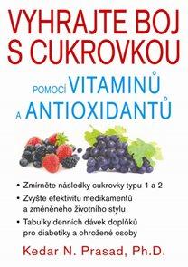 Vyhrajte boj s cukrovkou pomocí vitaminů a antioxidantů