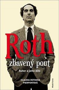 Roth zbavený pout - Autor a jeho dílo
