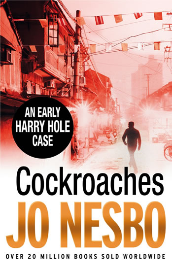 Cocroaches - An Early Harry Hole Case - Nesbo Jo