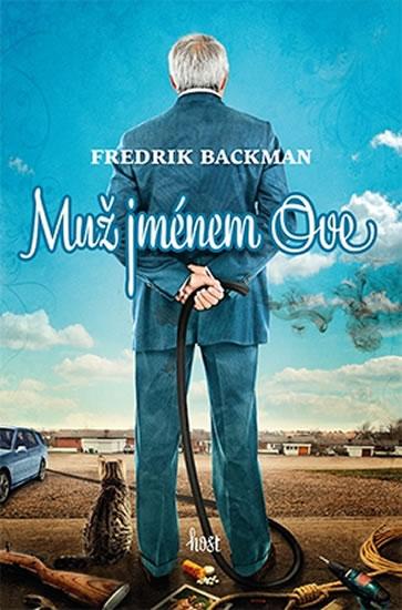 Muž jménem Ove - Backman Fredrik - 13x19 cm