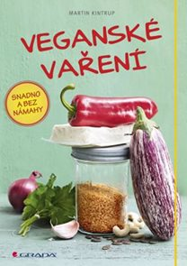 Veganské vaření snadno a bez námahy