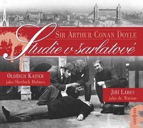 Studie v šarlatové - CD (Čte: Oldřich Kaiser a Jiří Lábus)
