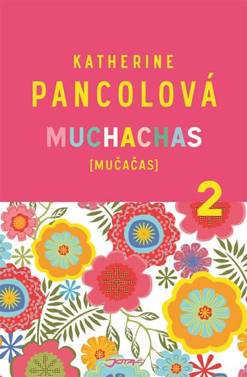 Muchachas (MUČAČAS) II. - Pancolová Katherine