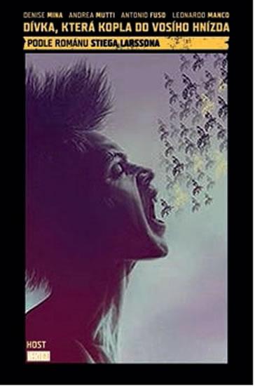 Dívka, která kopla do vosího hnízda - komiks - Mina Denise, Manco Leonardo, Mutti Andrea - 17x26 cm