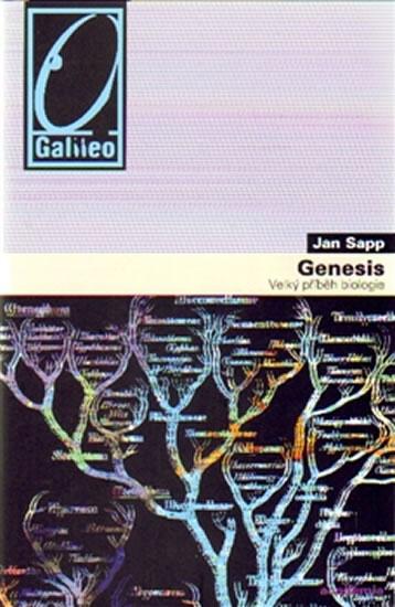 Genesis: Velký příběh biologie - Sapp Jan