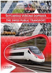 Švýcarská veřejná doprava / The Swiss Public Transport