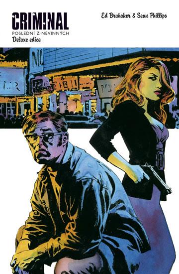 Criminal 2 - Poslední z nevinných - Brubaker Ed, Phillips Sean, - 18x27 cm