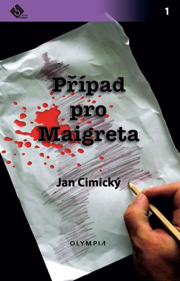 Případ pro Maigreta - Cimický Jan