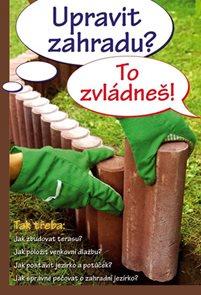 Upravit zahradu? To zvládneš!