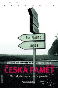 Česká paměť - Národ, dějiny a místa paměti