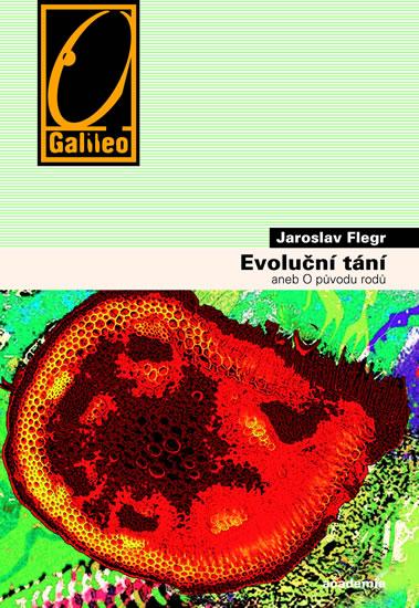 Evoluční tání aneb o původu rodů - Flegr Jaroslav - 14x21 cm