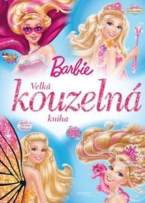 Barbie - Velká kouzelná kniha