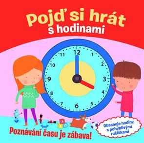 Pojď si hrát s hodinami - Poznávání času je zábava!