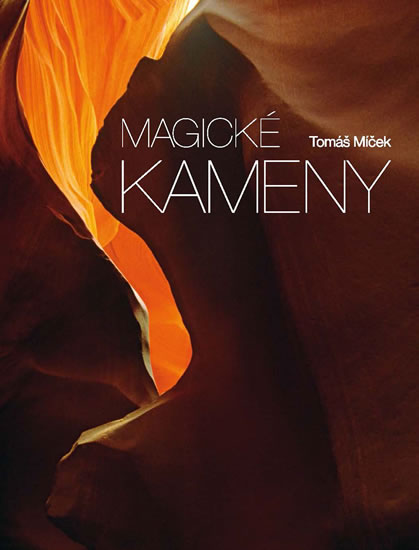 Magické kameny - Míček Tomáš - 27x37 cm