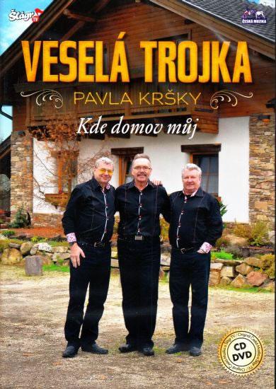 Veselá Trojka - Kde domov můj - CD+DVD - neuveden