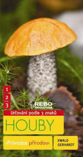 Houby - Průvodce přírodou - Gerhardt Ewald