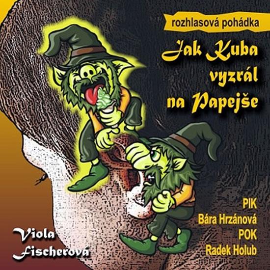 Jak Kuba vyzrál na Papejše - CD - Fischerová Viola