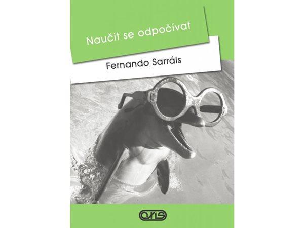 Naučit se odpočívat - Sarráis Fernando