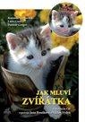 Jak mluví zvířátka + CD (Vyprávějí Jana Boušková a Václav Vydra)