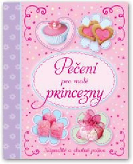Pečení pro malé princezny - neuveden