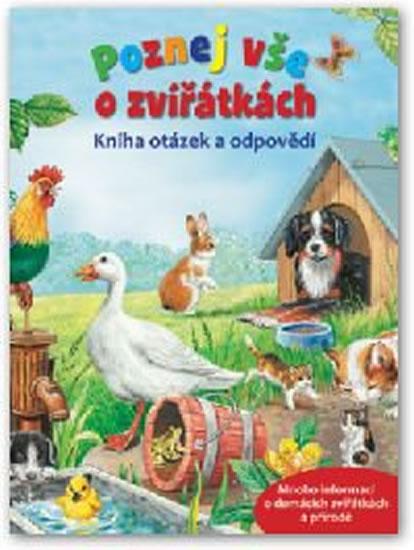Poznej vše o zvířátkách – Kniha otázek a odpovědí - neuveden
