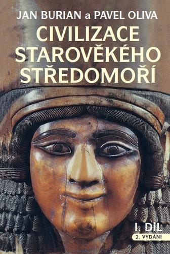 Civilizace starověkého Středomoří I. + II. díl - Burian Jan, Oliva Pavel