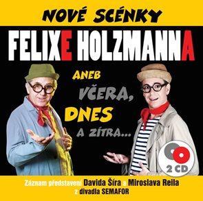 CD Nové scénky Felixe Holzmanna