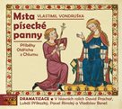 Msta písecké panny - Příběhy Oldřicha z Chlumu - CDmp3