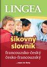Francouzsko-český, česko-francouzský šikovný slovník...… nejen do školy