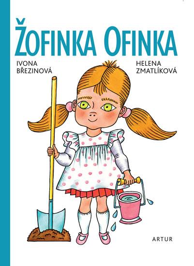Žofinka Ofinka - Březinová Ivona
