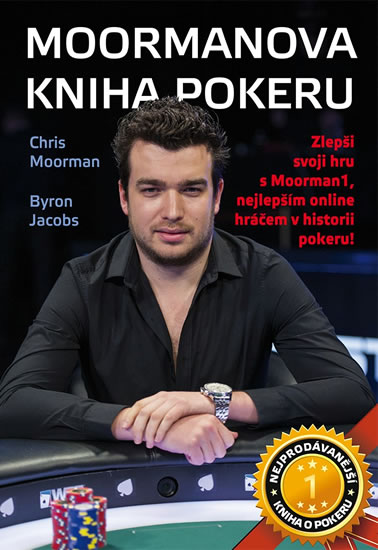 Moormanova kniha pokeru - Moorman Chris, Jacobs Byron - 15x21 cm