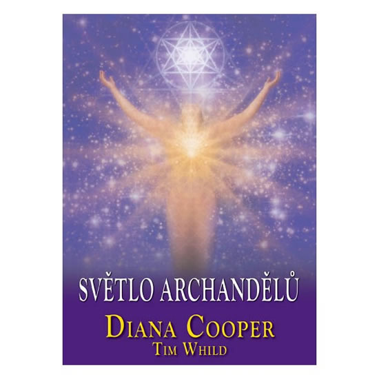 Světlo archandělů - Cooper Diana, Whild Tim,